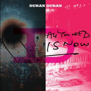 duran duran all you need is now youtube