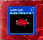 smoking at the half note : Wes Momtgomery